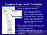 flexviewer project within flexbuilder