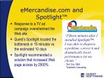emercandise com and spotlight