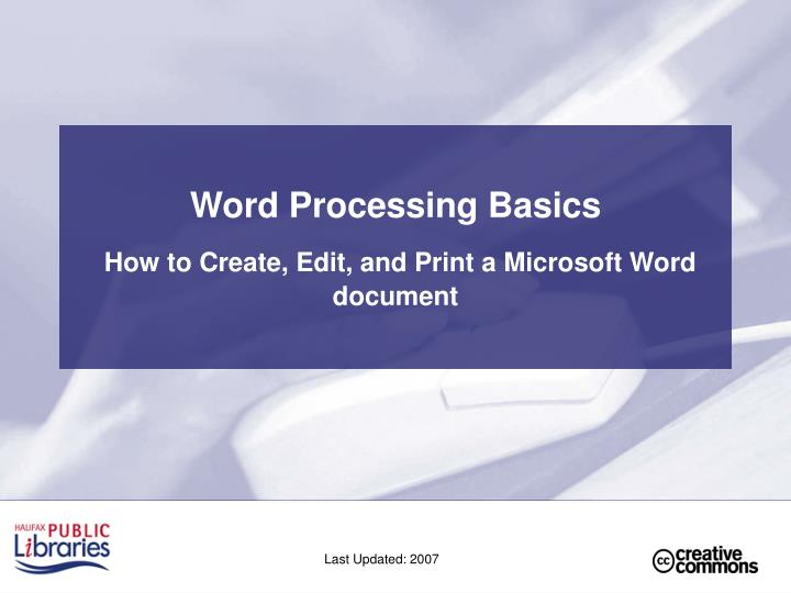 Word processing basics how to create edit and print a microsoft word document
