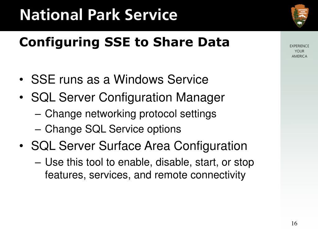 SSE runs as a Windows Service