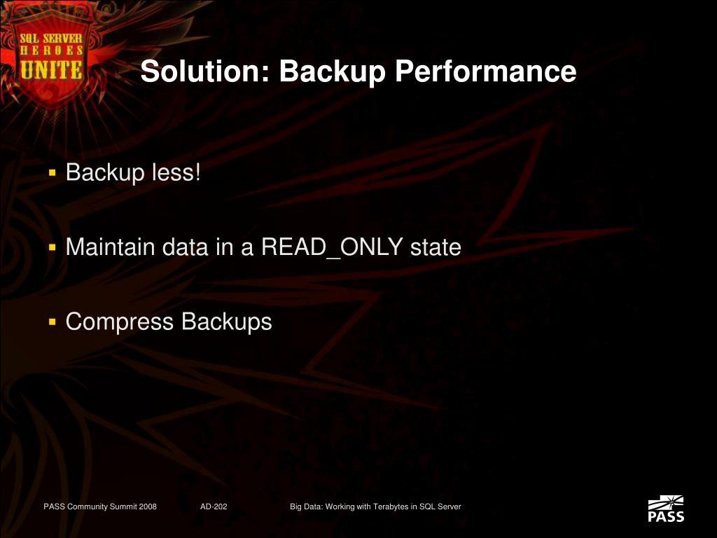 Solution: Backup Performance