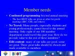 member needs