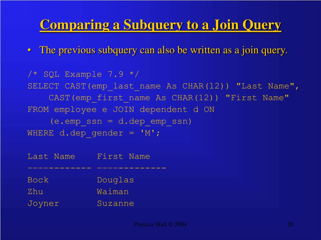 Comparing a Subquery to a Join Query