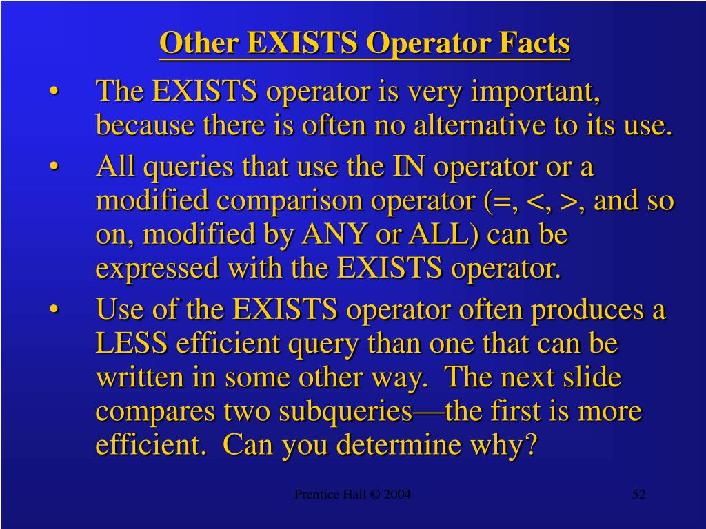 Other EXISTS Operator Facts
