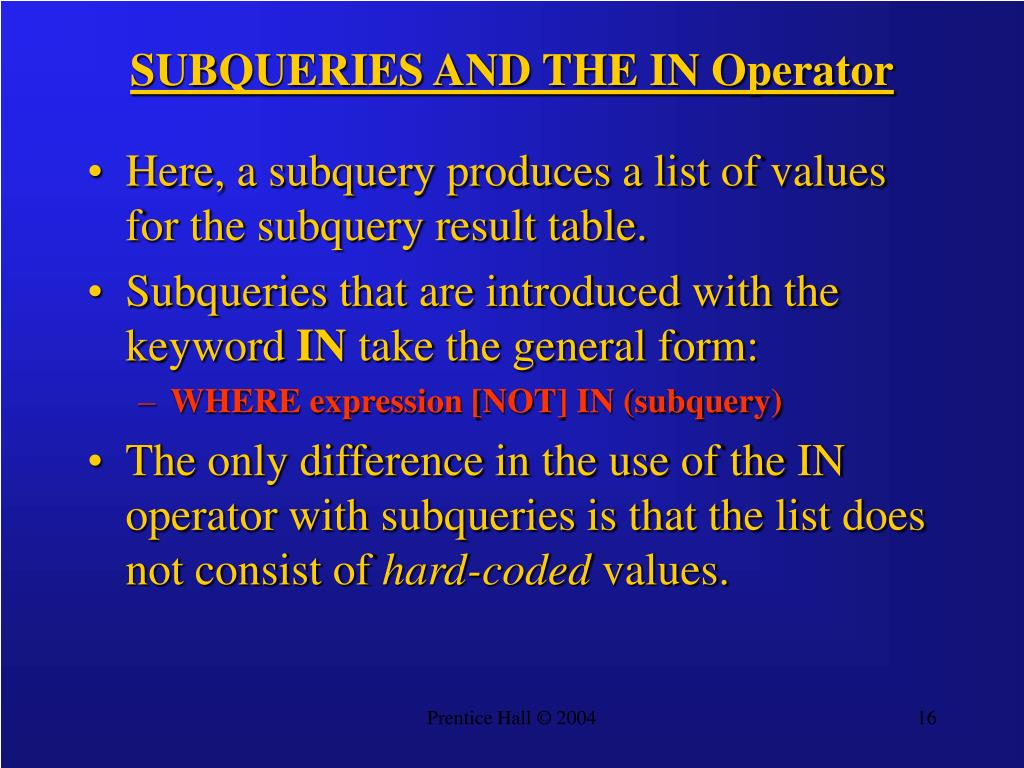 SUBQUERIES AND THE IN Operator