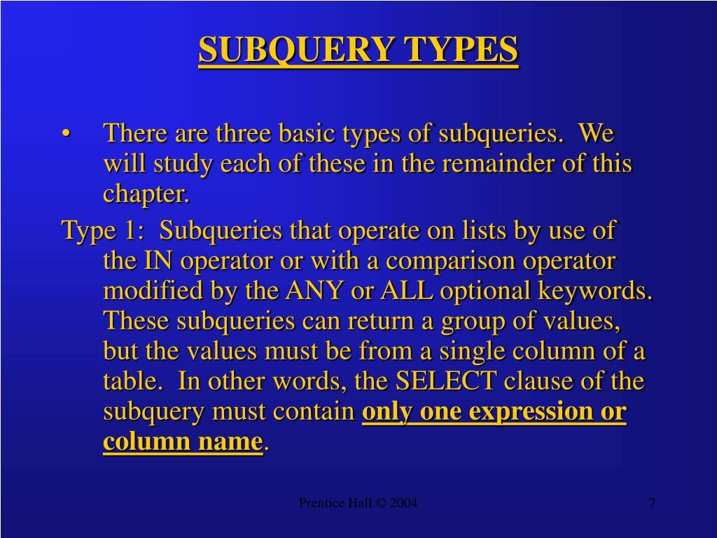 SUBQUERY TYPES
