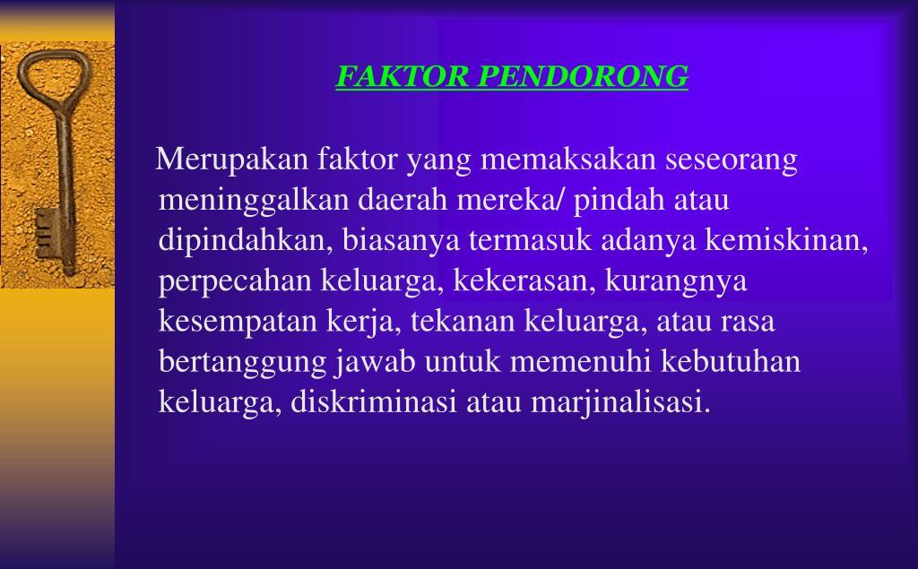 FAKTOR PENDORONG