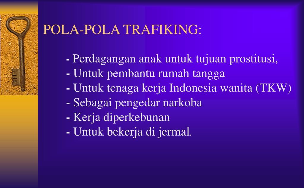 POLA-POLA TRAFIKING: