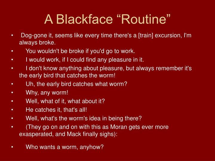 """A Blackface """"Routine"""""""