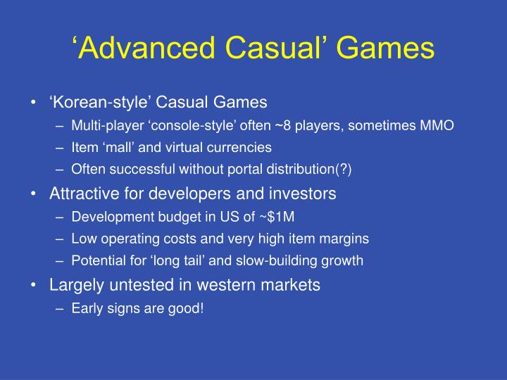 'Advanced Casual' Games