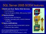 sql server 2005 soda features