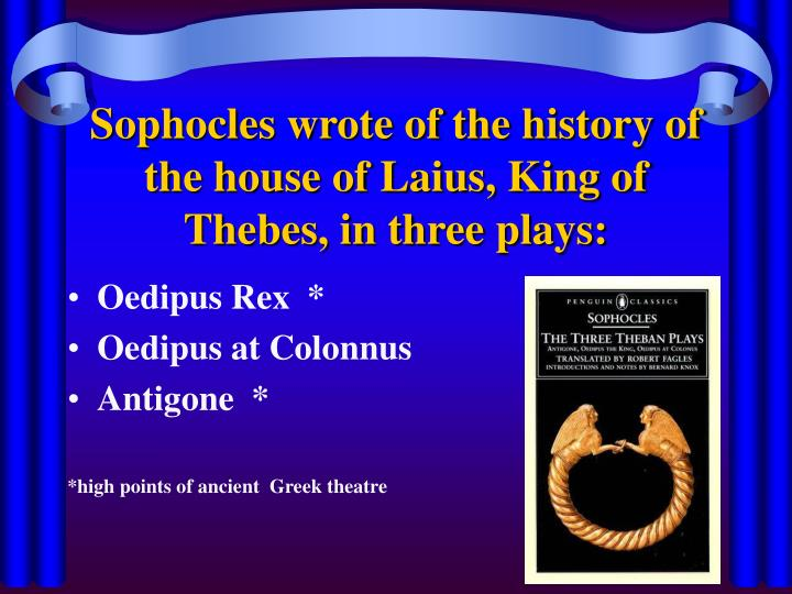 structure in sophocles antigone Antigone antigone is very much her father's daughter, and she begins her play with the same swift decisiveness with which oedipus began his within the first fifty lines, she is planning to defy creon's order and bury polynices.