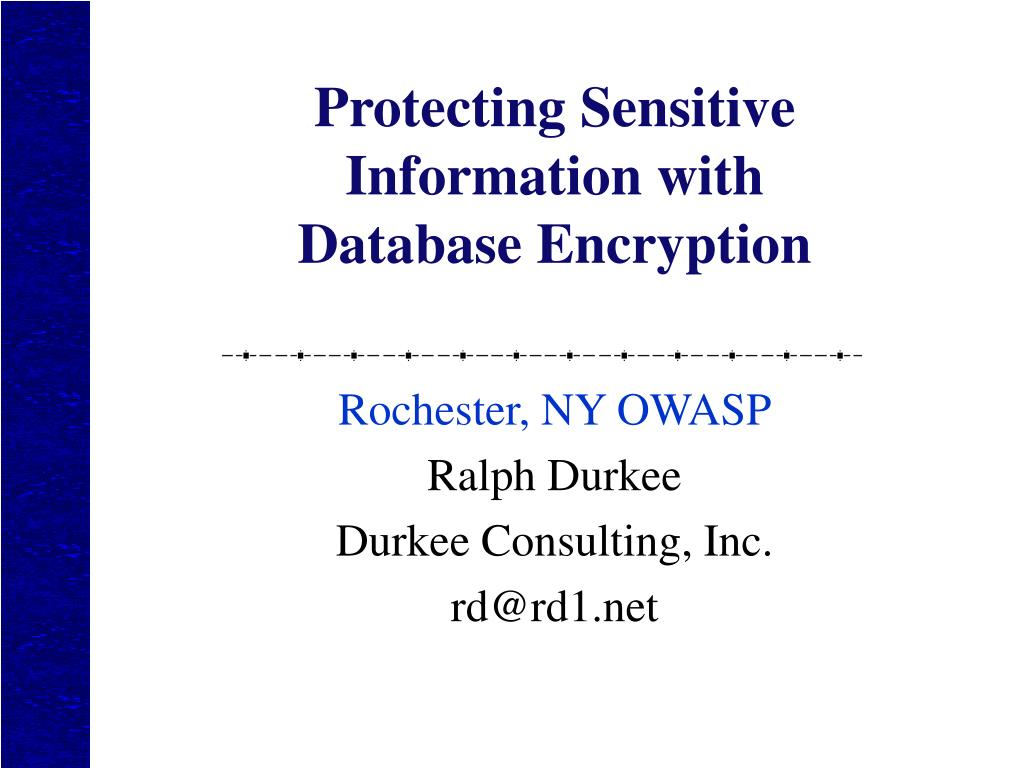 protecting sensitive information with database encryption l.