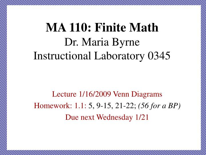 Ppt Ma 110 Finite Math Dr Maria Byrne Instructional Laboratory