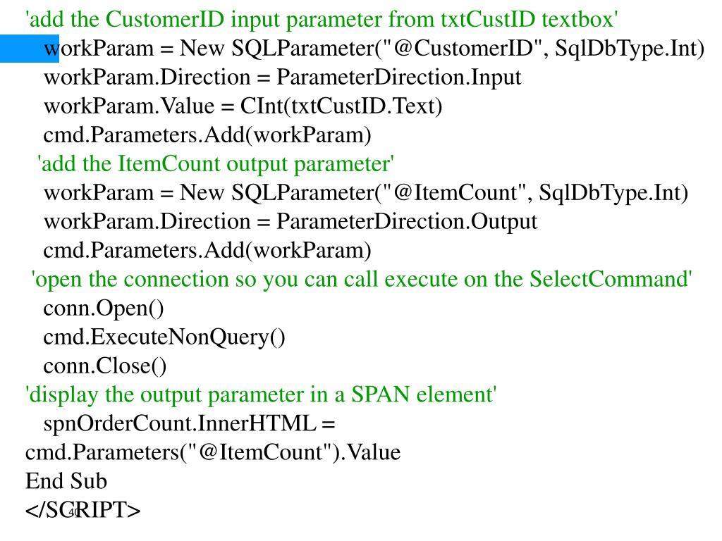 'add the CustomerID input parameter from txtCustID textbox'