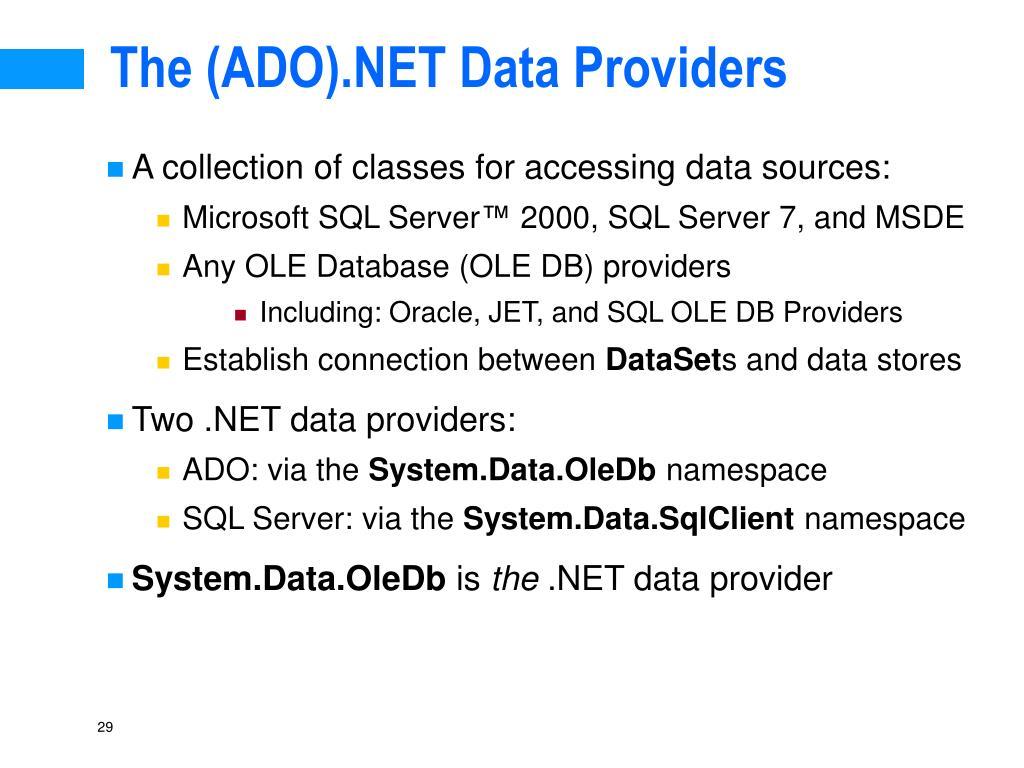 The (ADO).NET Data Providers