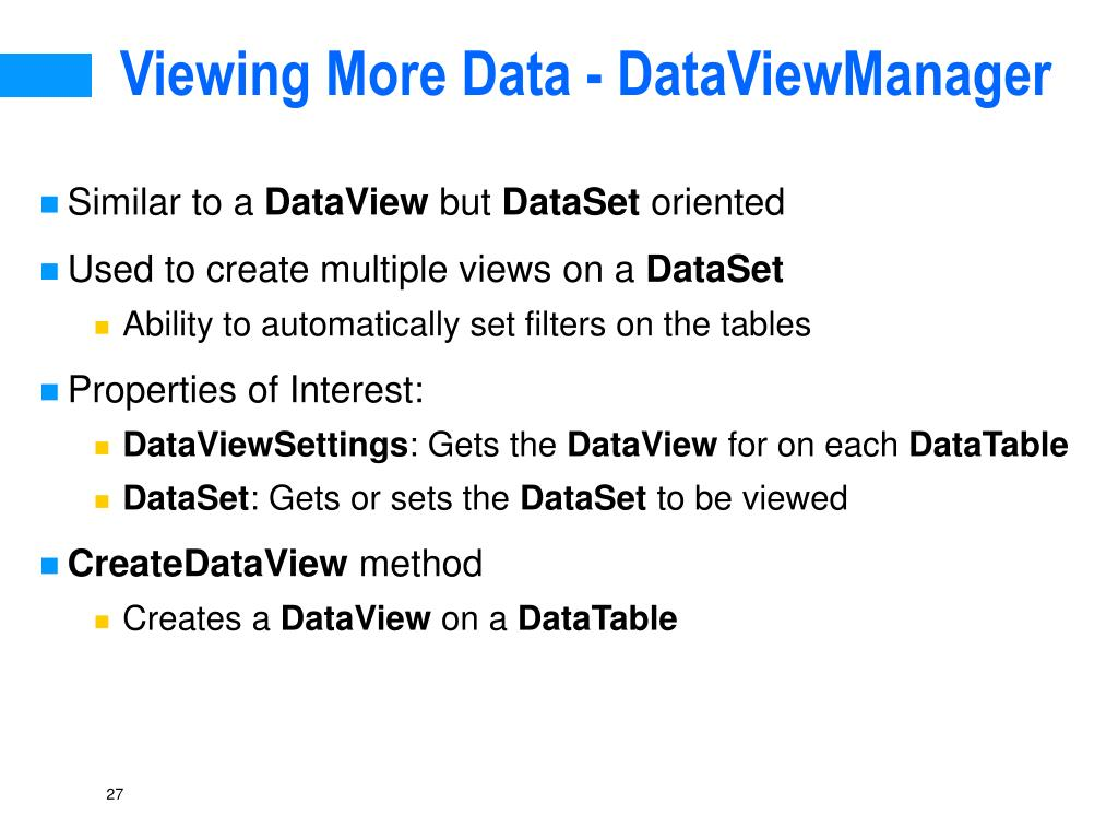 Viewing More Data - DataViewManager