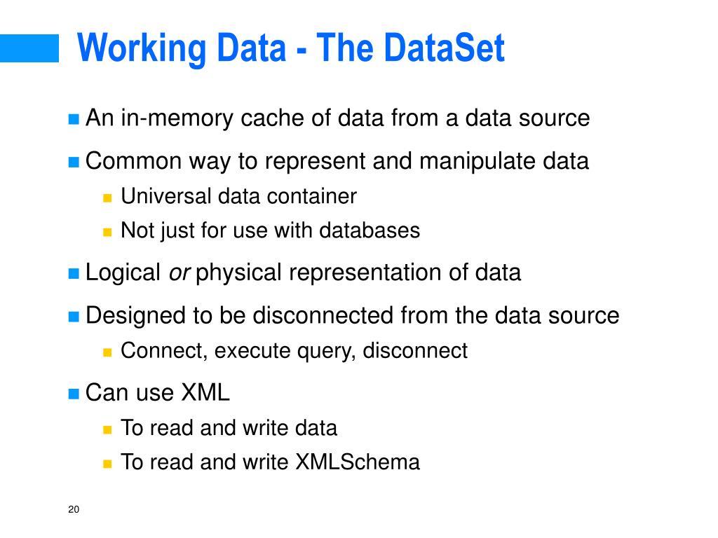 Working Data - The DataSet
