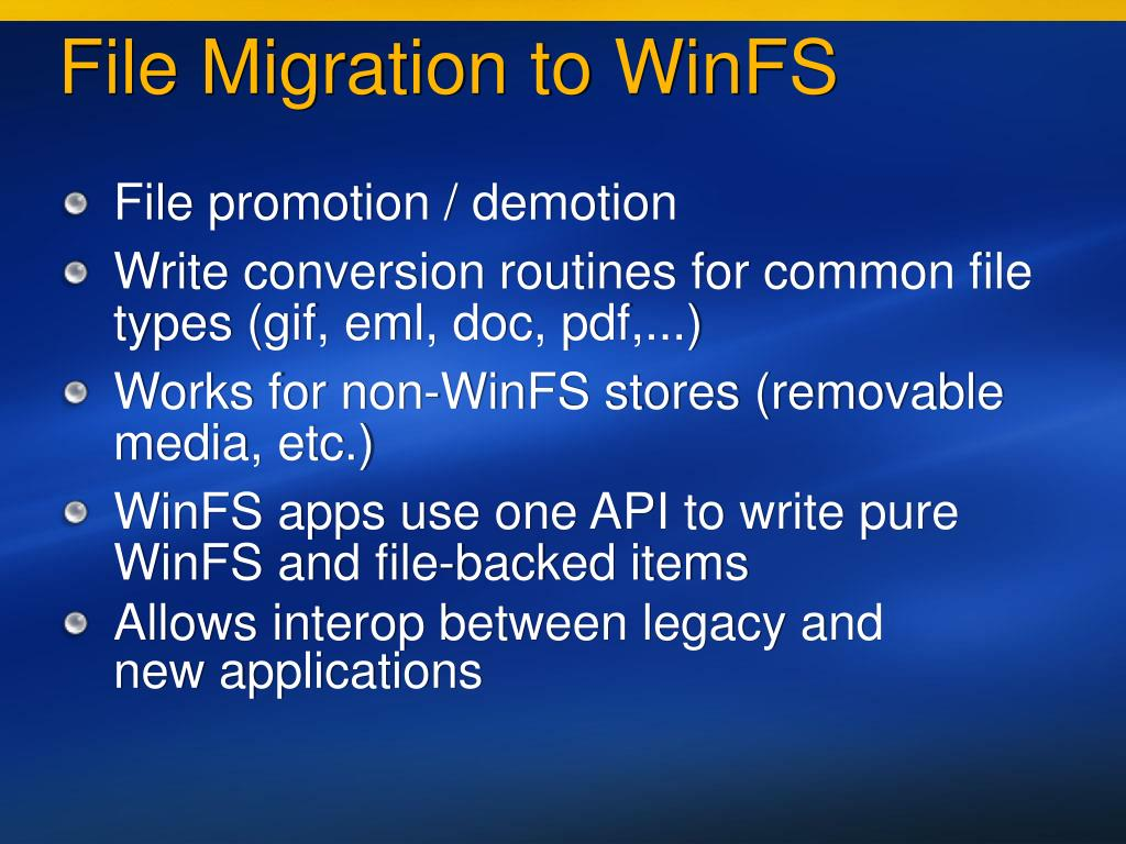 File Migration to WinFS