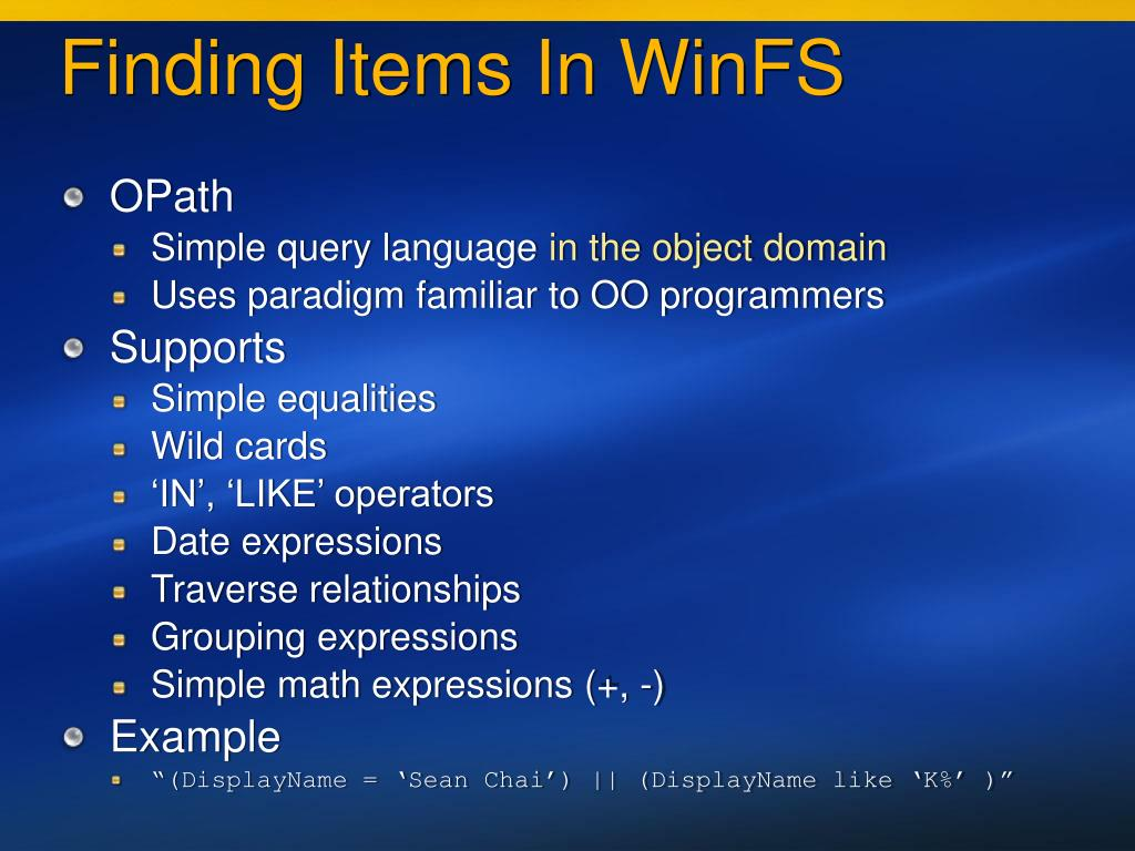 Finding Items In WinFS