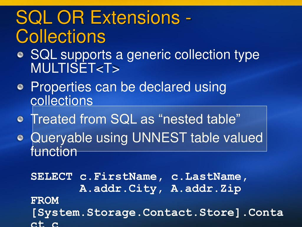 SQL OR Extensions - Collections