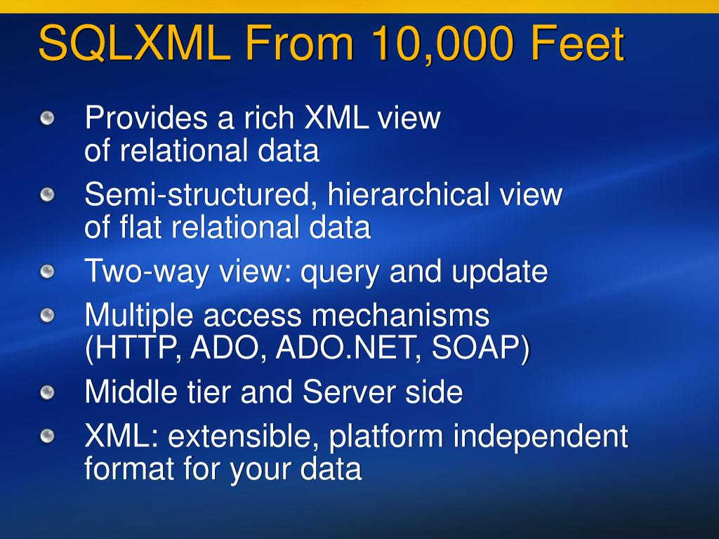 SQLXML From 10,000 Feet