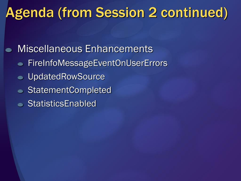 Agenda (from Session 2 continued)
