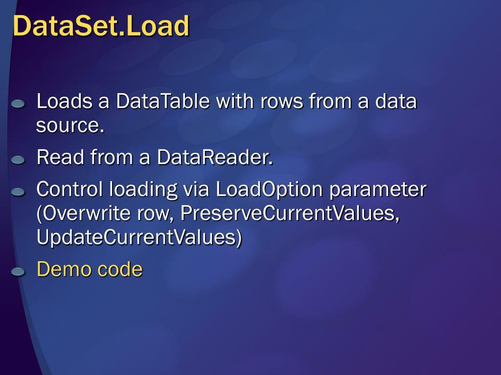 DataSet.Load