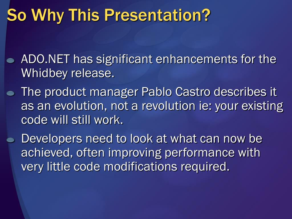 So Why This Presentation?