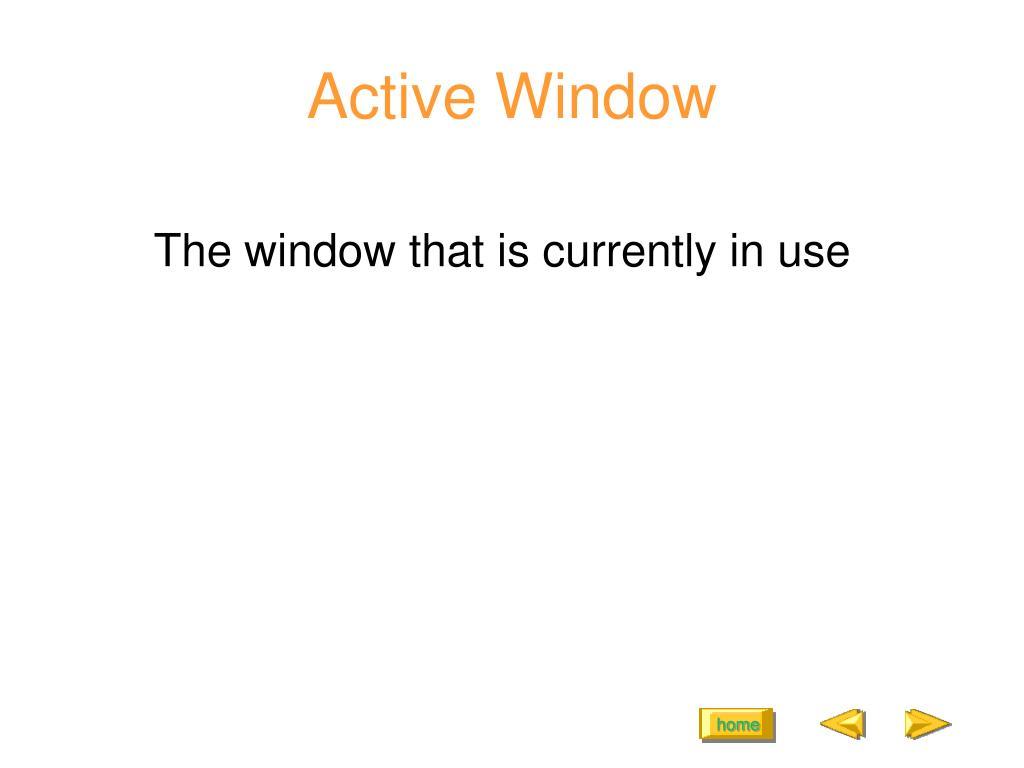 Active Window