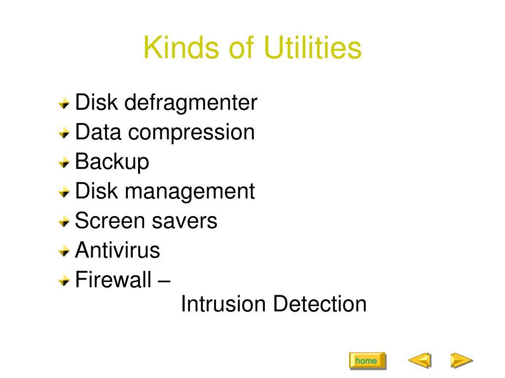 Kinds of Utilities