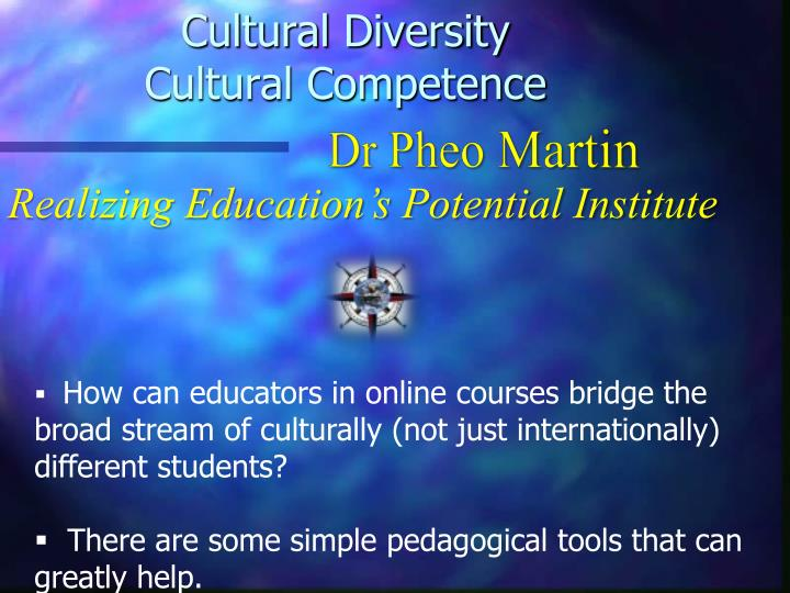 cultural diversity cultural competence n.