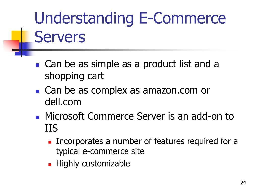 Understanding E-Commerce Servers