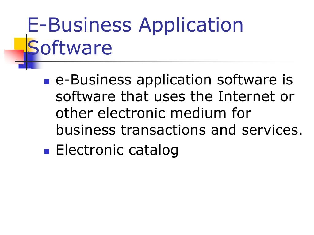 E-Business Application Software