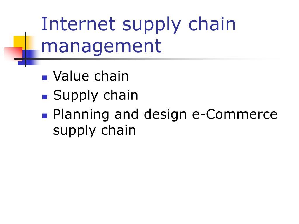 Internet supply chain management
