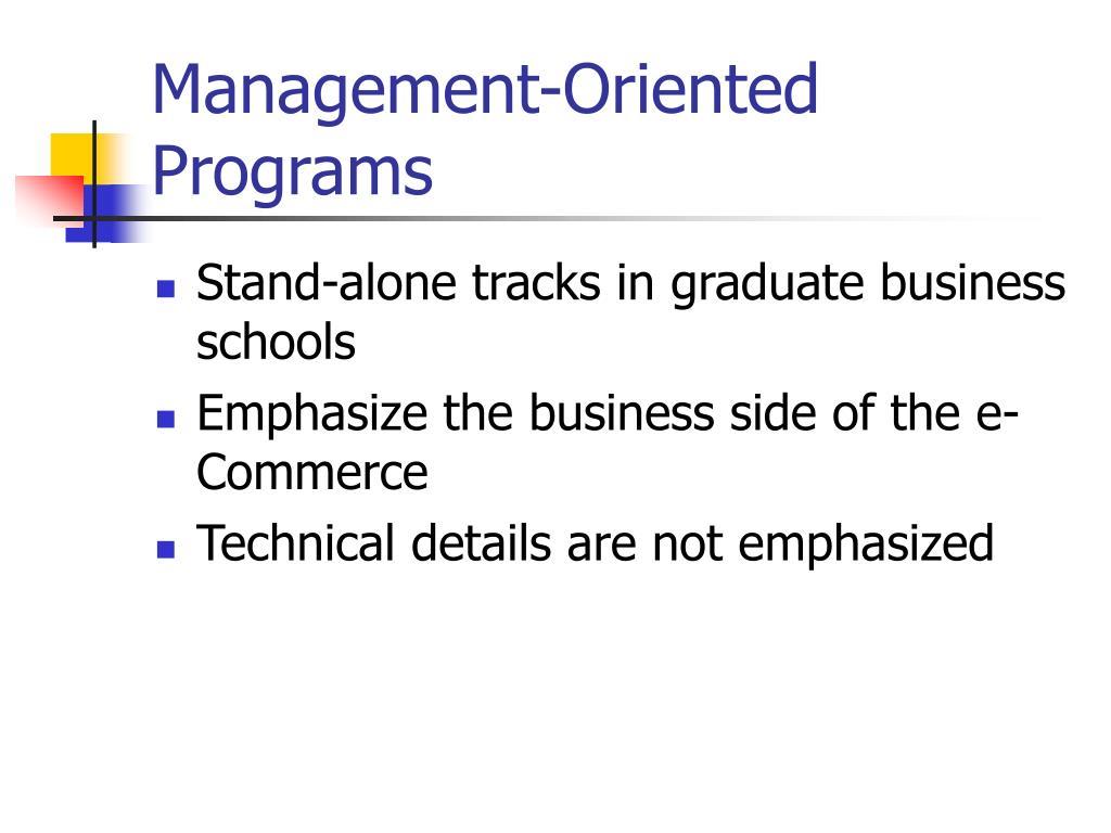 Management-Oriented Programs