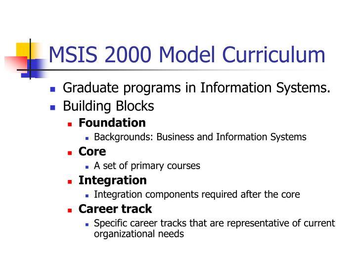 Msis 2000 model curriculum