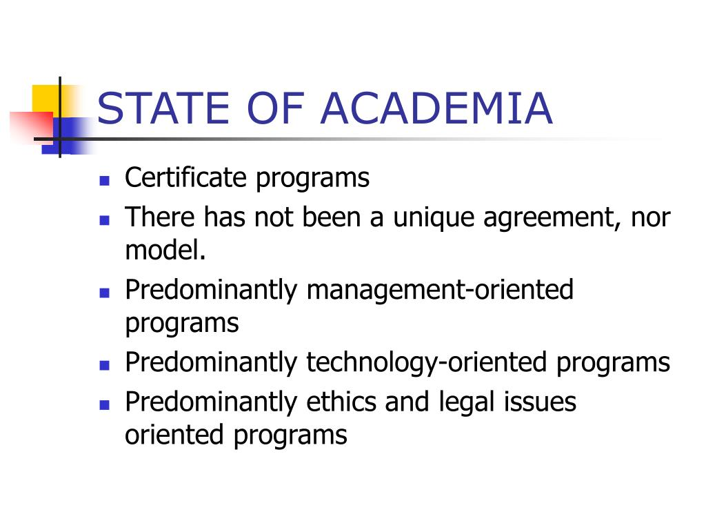 STATE OF ACADEMIA