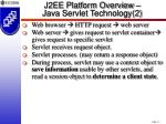 j2ee platform overview java servlet technology 2