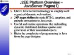 j2ee platform overview javaserver pages 1