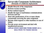 server side component architectures demands of a multi tier deployment
