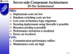 server side component architectures n tier architectures