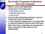 server side component architectures server side components