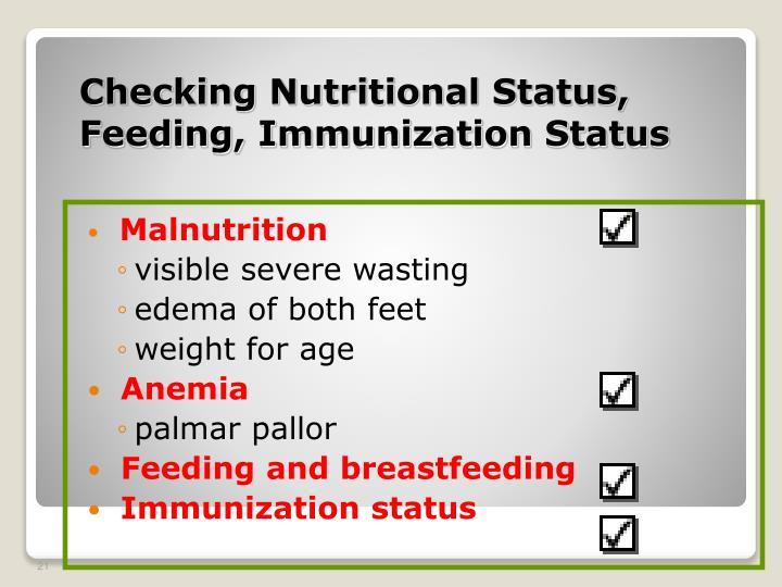 Checking Nutritional Status, Feeding, Immunization Status