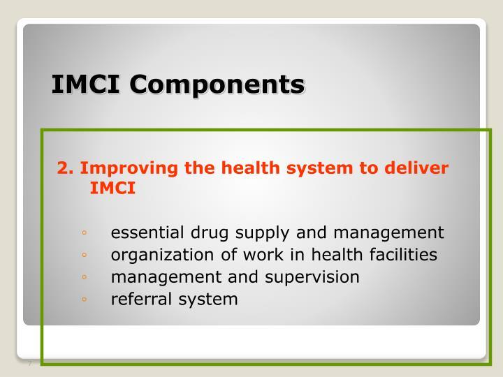 IMCI Components
