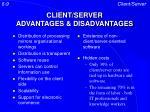 client server advantages disadvantages