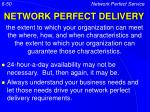 network perfect delivery