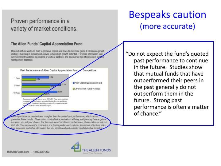 Bespeaks caution