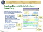 functionality available to sales force order entry