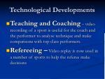 technological developments4
